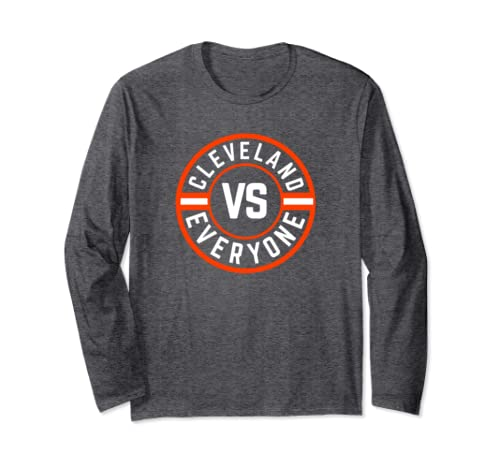 Cleveland Ohio Sunday Football Gear | Cleveland Vs Everyone Long Sleeve T Shirt