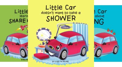Little Car Learns Good Manners (3 Book Series)