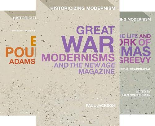 Historicizing Modernism (32 Book Series)