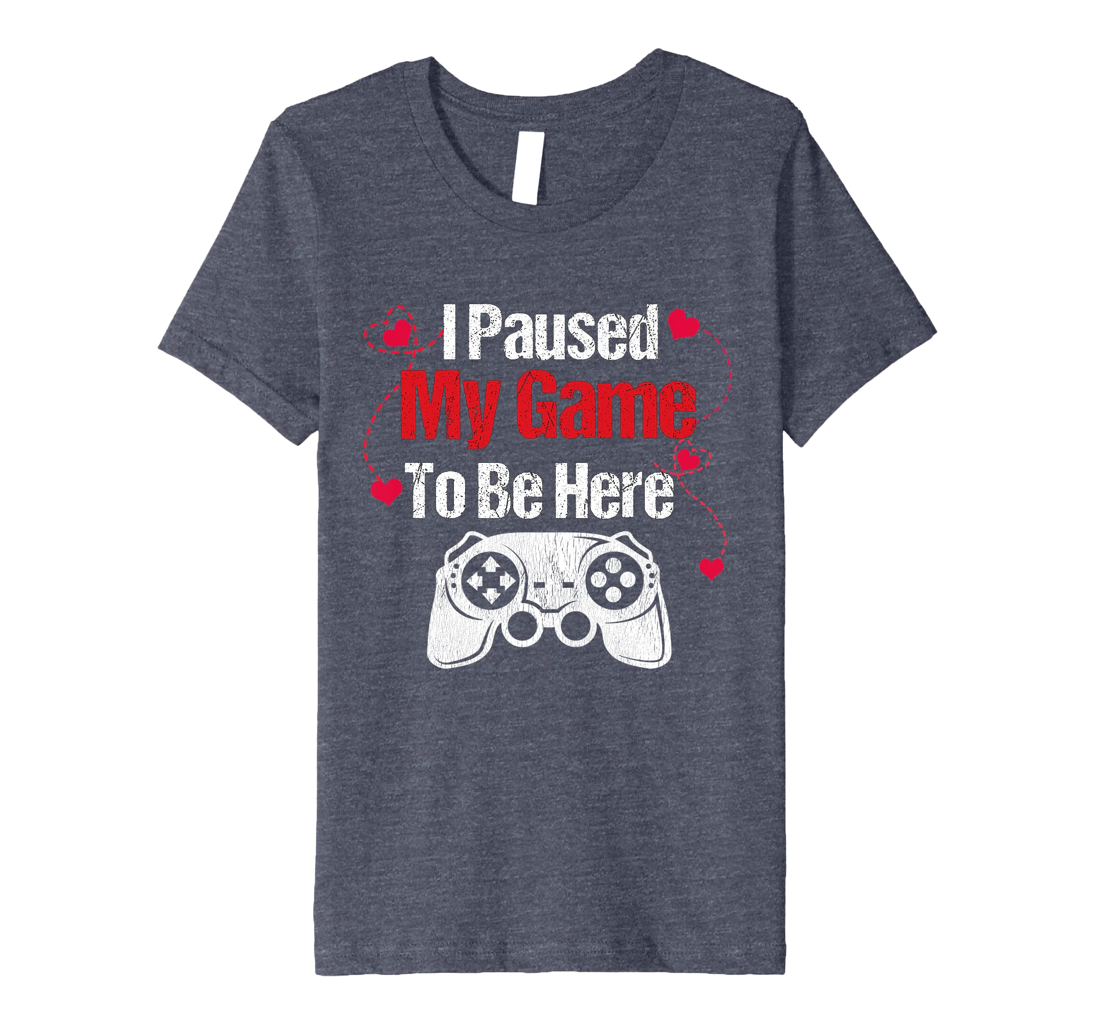 5386e8acde936 Amazon.com: I Paused My Game To Be Here Girls Valentine T- Shirt ...
