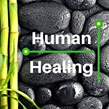 Human Healing - Vibrational Therapeutic Sounds for Spiritual Connection & Meditation