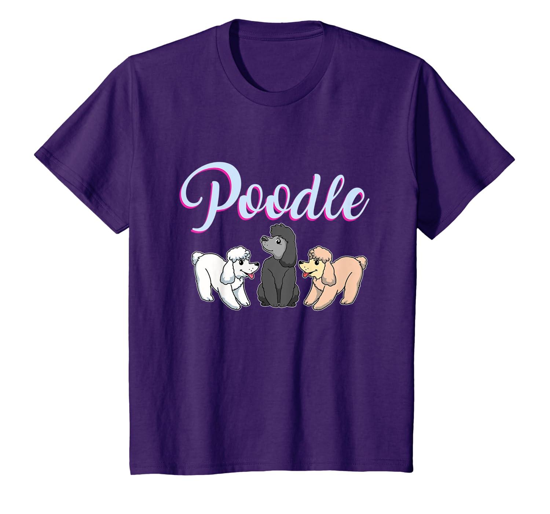 Poodle Gift Poodle Lover Gift T-Shirt