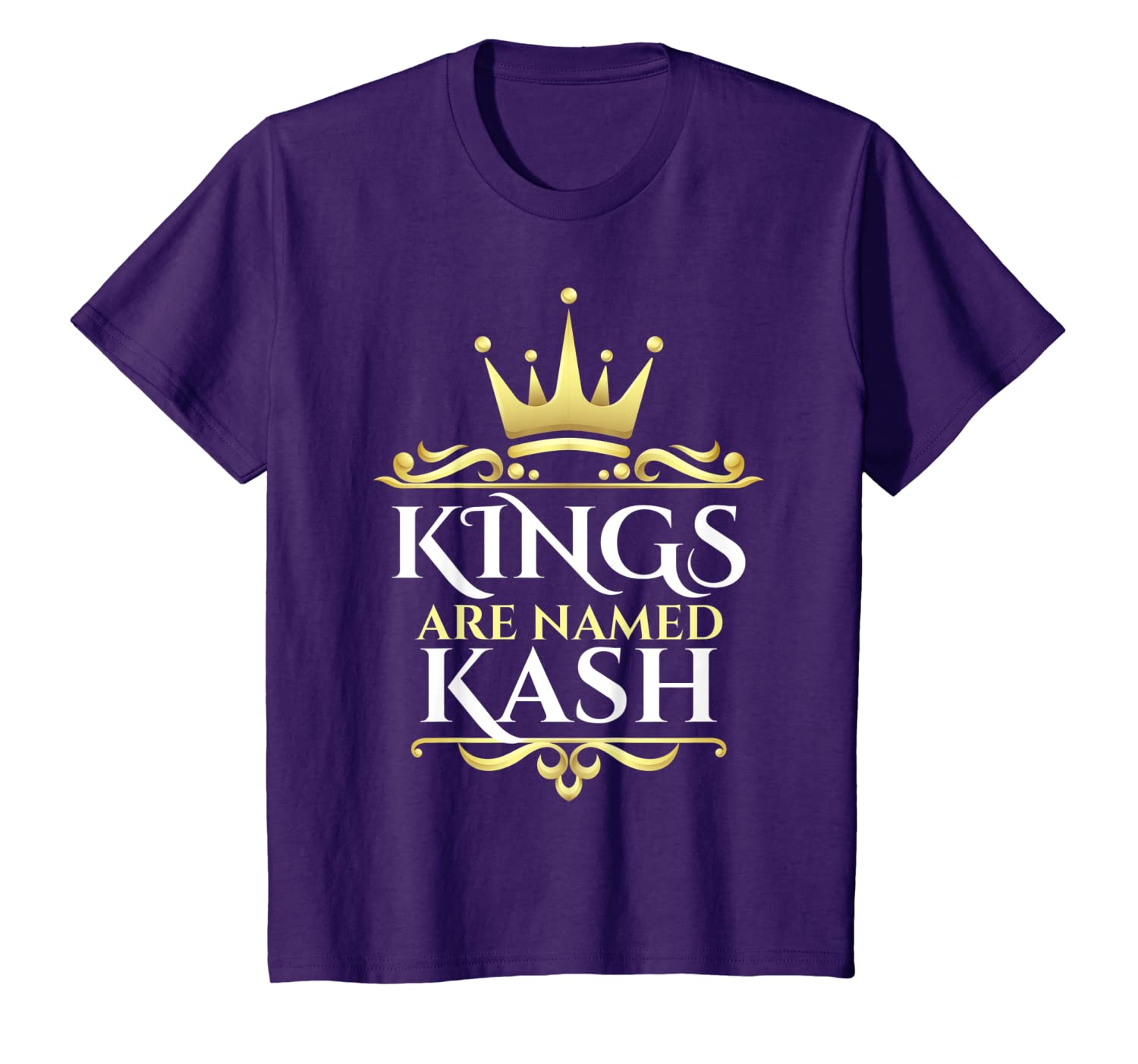 Kings Are Named Kash T-Shirt
