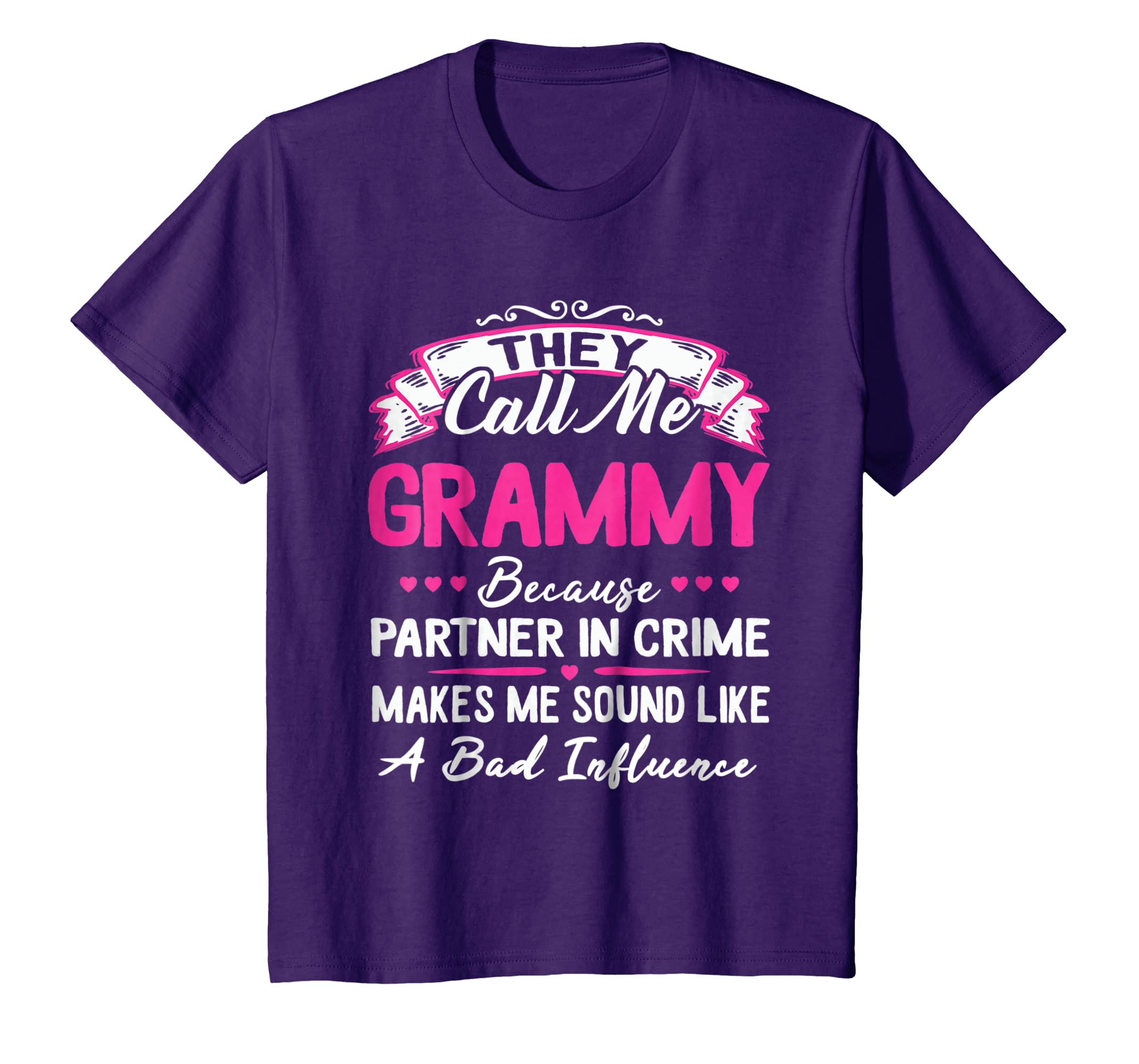 9001db34 Amazon.com: They Call Me GRAMMY Because Partner In Crime T-shirt: Clothing