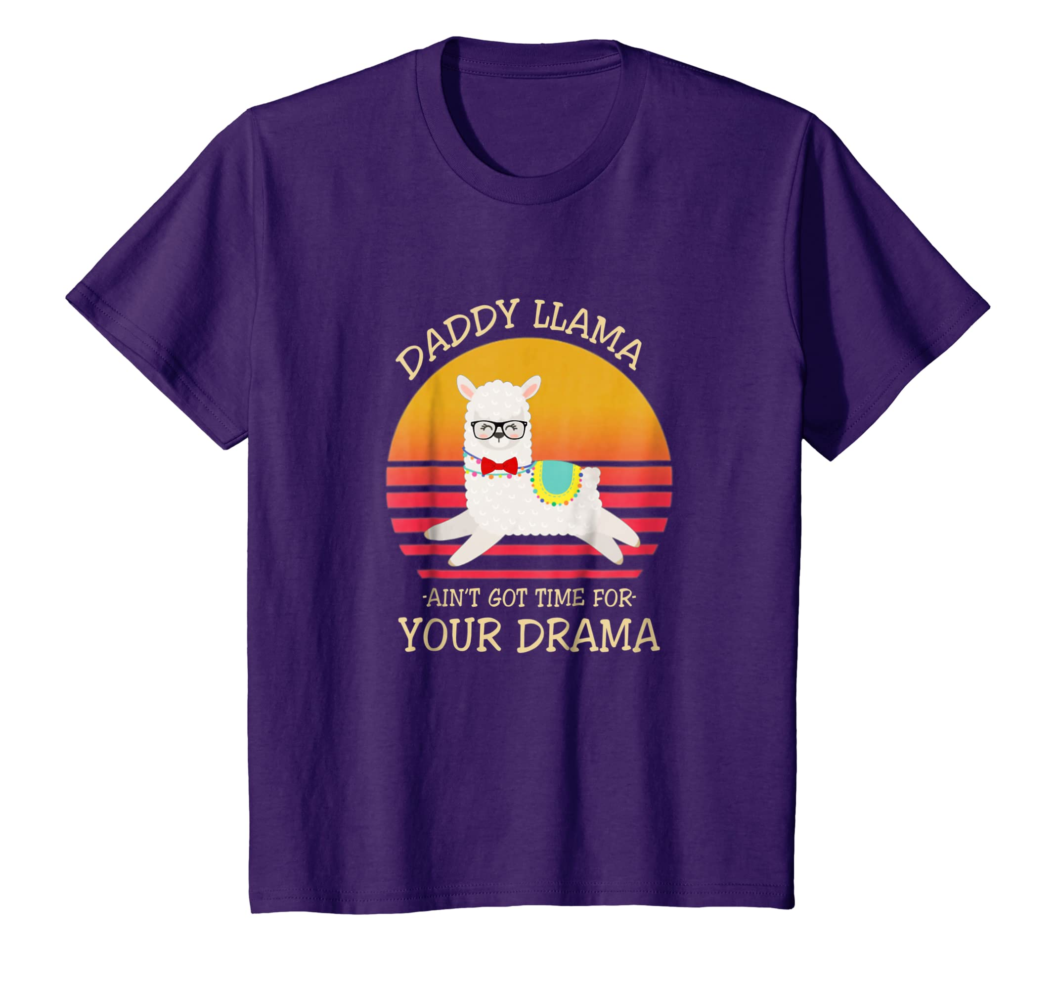 af08fdc4 Amazon.com: Daddy Llama Ain'T Got Time For Your Drama Funny T-Shirt Gift:  Clothing