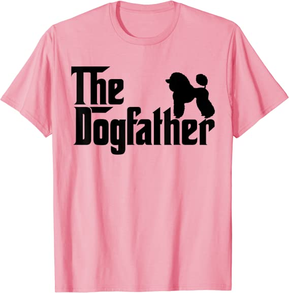 Poodle Dog Father T SHIRT The Dogfather