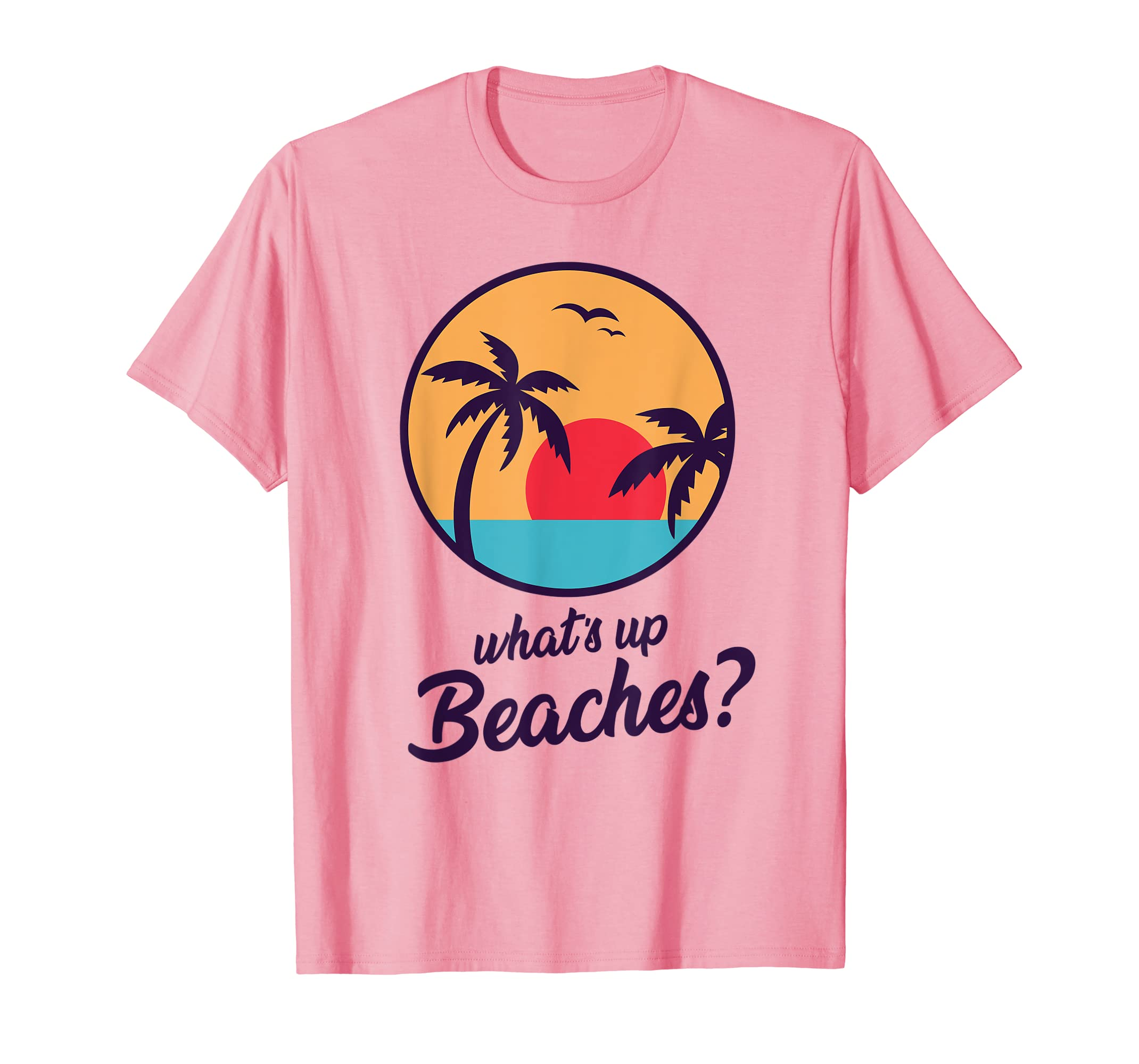 bafdc4af5 Amazon.com: Whats Up Beaches T Shirt | Brooklyn Fine Nice Pink Tshirt:  Clothing