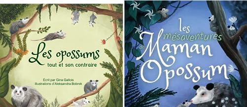 Histoires d'opossums