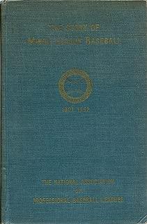 The Story of Minor League Baseball 1901 - 1952