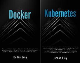 Docker & Kubernetes (2 Book Series)