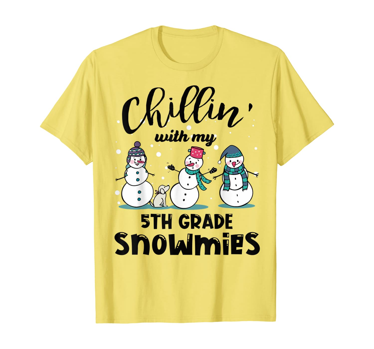 Chillin' With My 5th Grade Snowmies Christmas 5th Grade T-Shirt