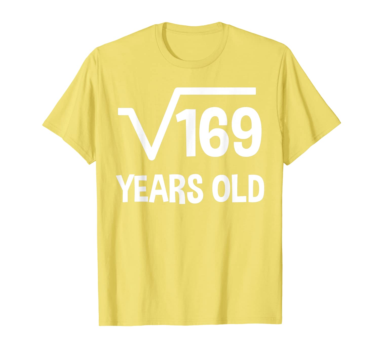 Square Root of 169 – 13th Birthday T-shirt 13 Years Old T-Shirt-Awarplus