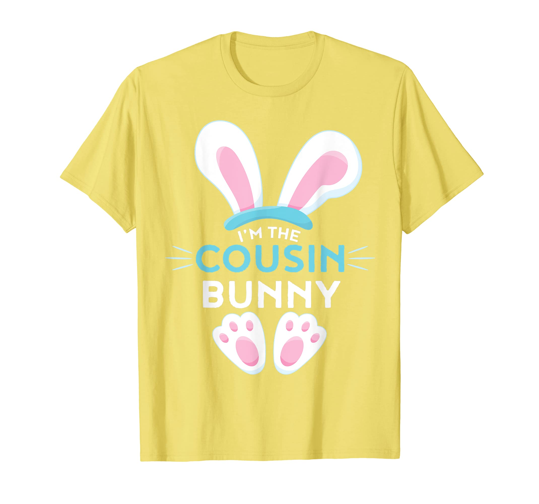 4d9a4665fac Matching Family Easter Shirts - I m the Cousin Bunny