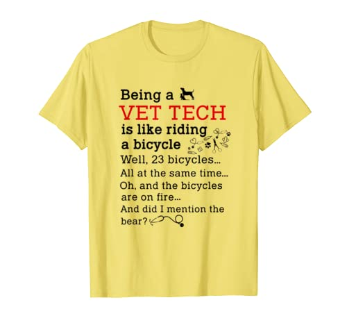 Being A Vet Tech Is Like Riding A Bicycle And Did I Mention