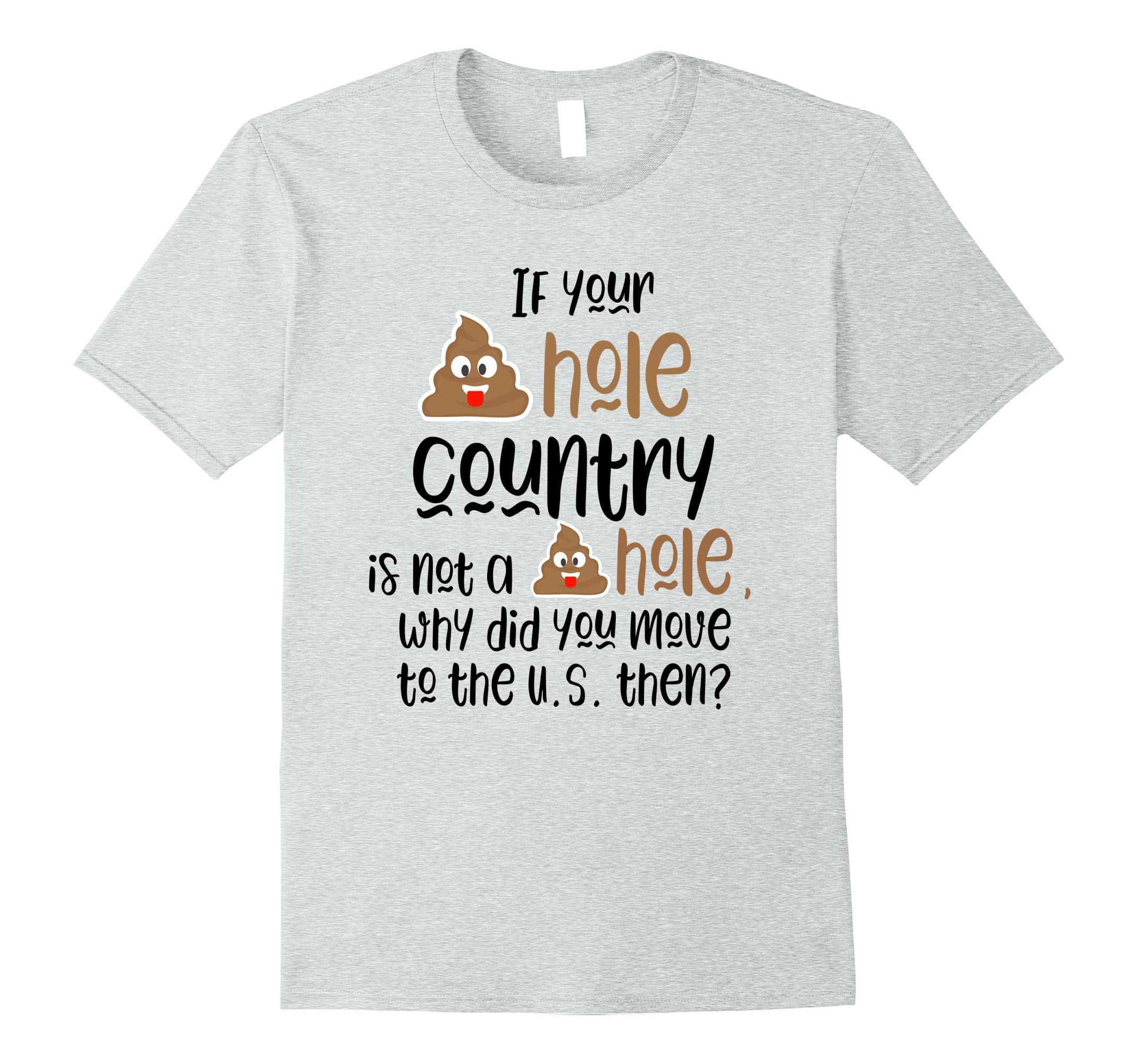 S—hole Country Funny Trump Quotes T Shirt for him and her-RT