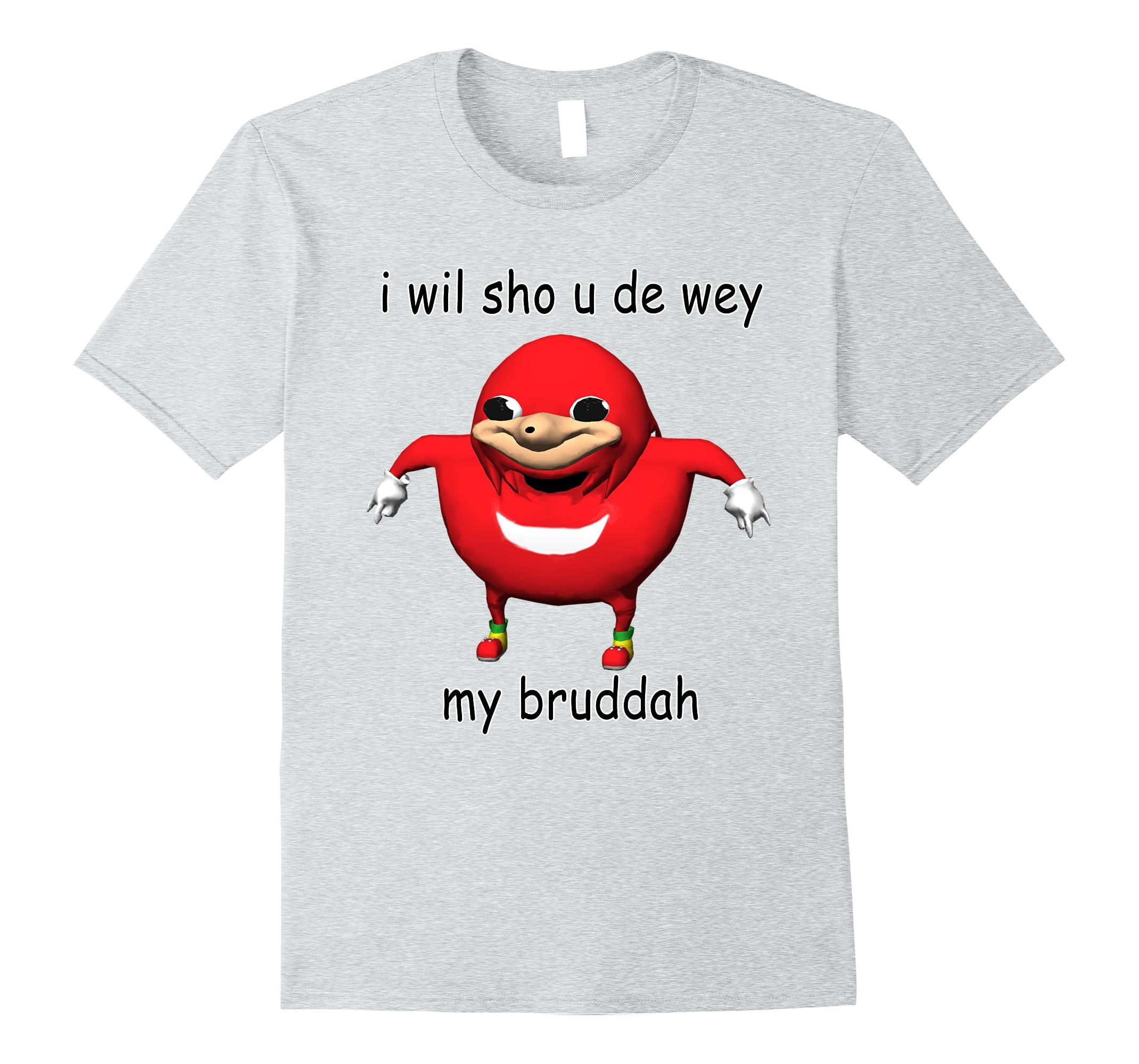 Show U De Way Dank Ugandan Meme Shirt