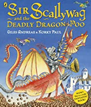 Sir Scallywag and the Deadly Dragon Poo