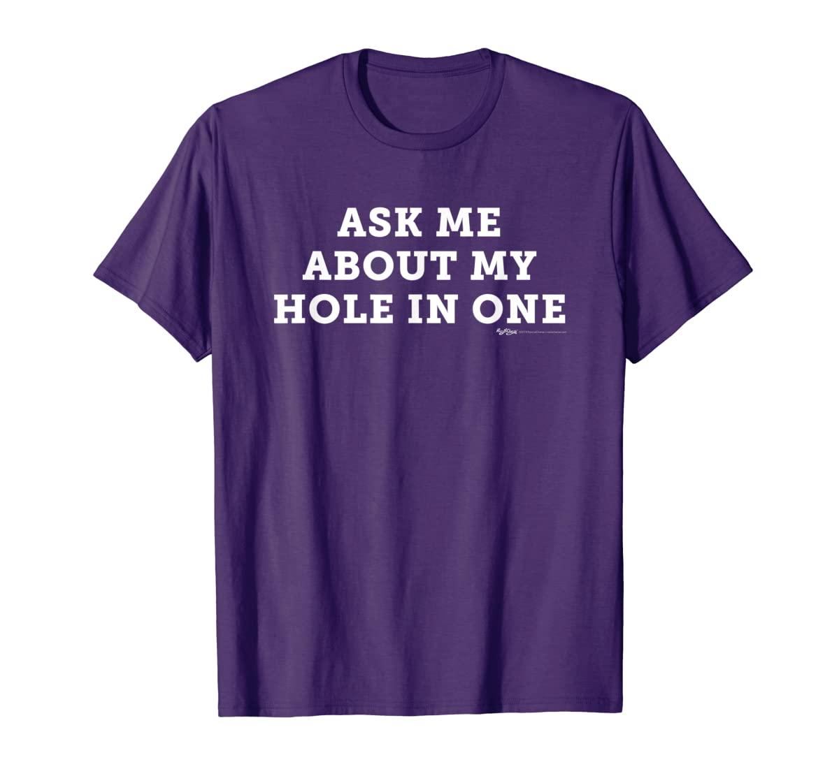 Ask Me About My Hole In One Golfing Golf Funny T Shirt-Men's T-Shirt-Purple