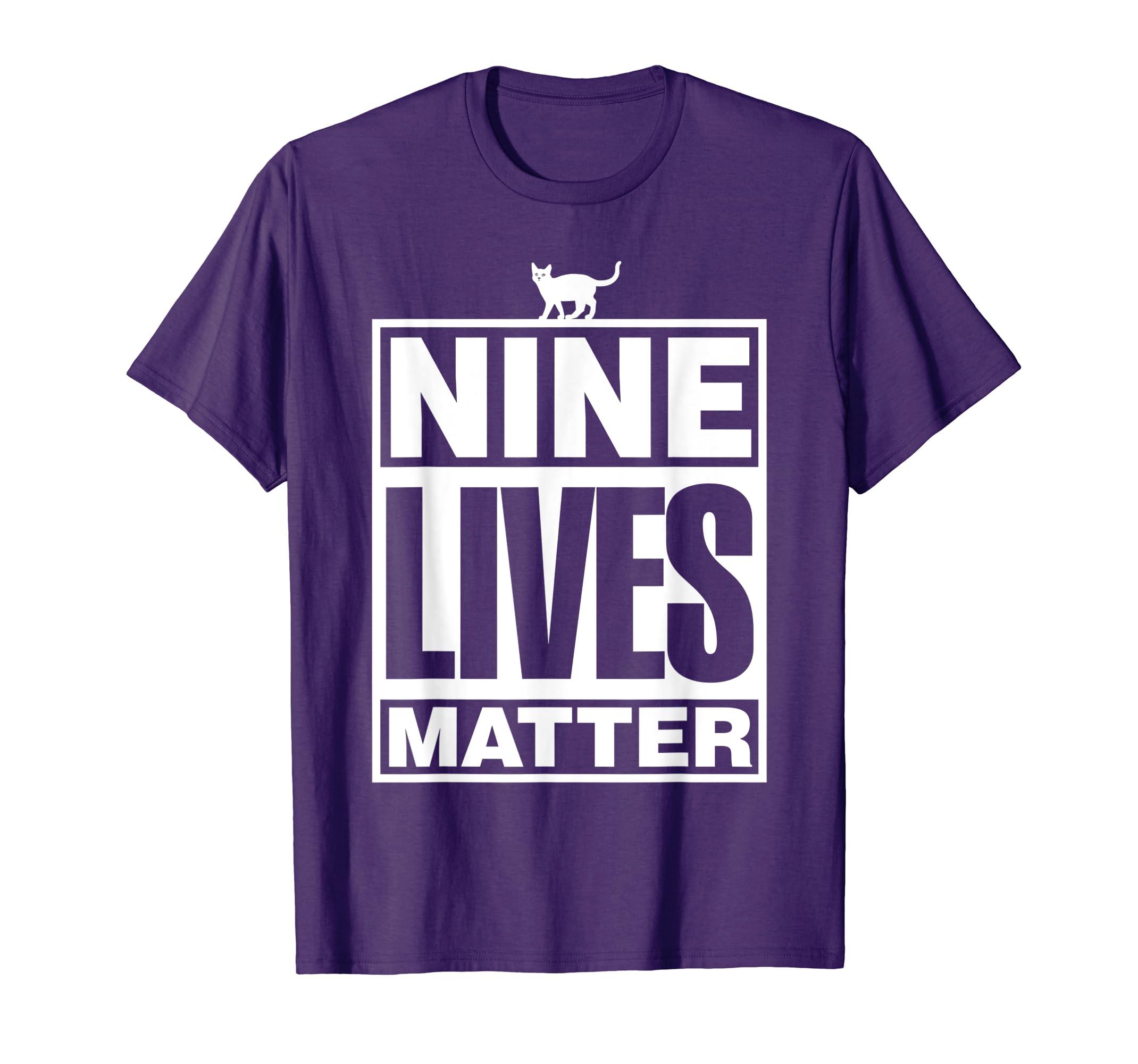 Nine Lives Matter Cats and Felines Shirt-azvn