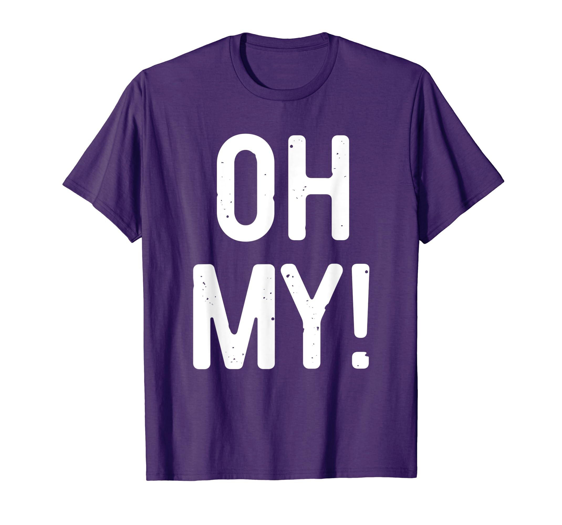 Oh My T-Shirt Halloween Costume Shirt-Teehay