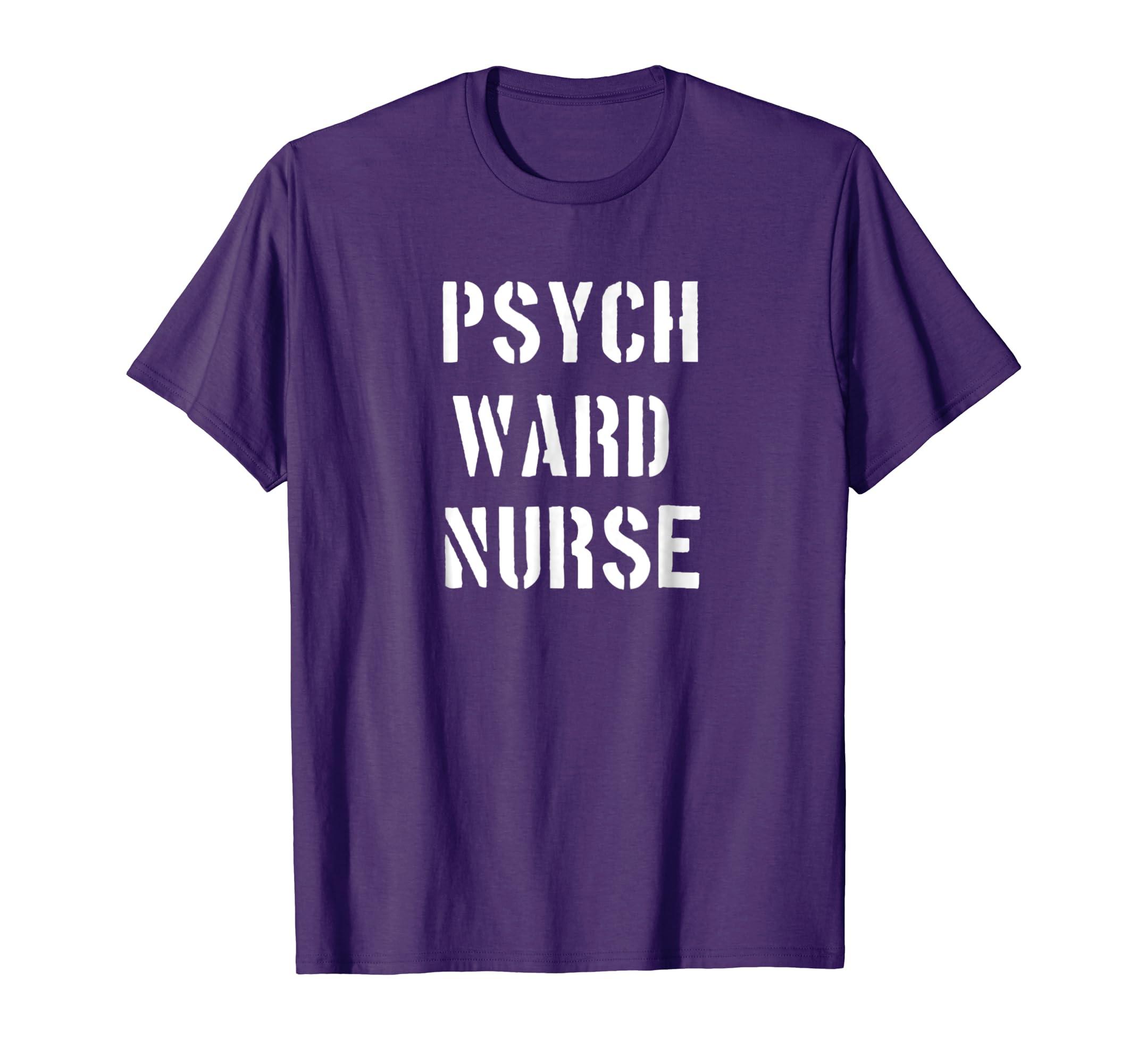 Psych Ward Nurse Costume Halloween Shirt-Teechatpro