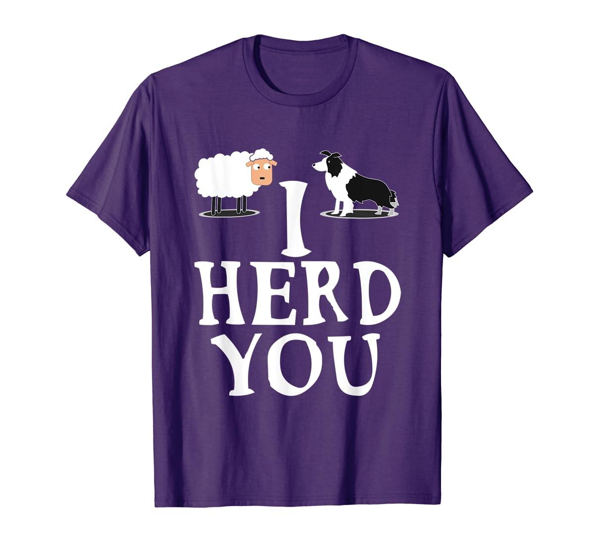 I HERD YOU BORDER COLLIE T shirt Gifts for Men Women Kids-Men's T-Shirt-Purple