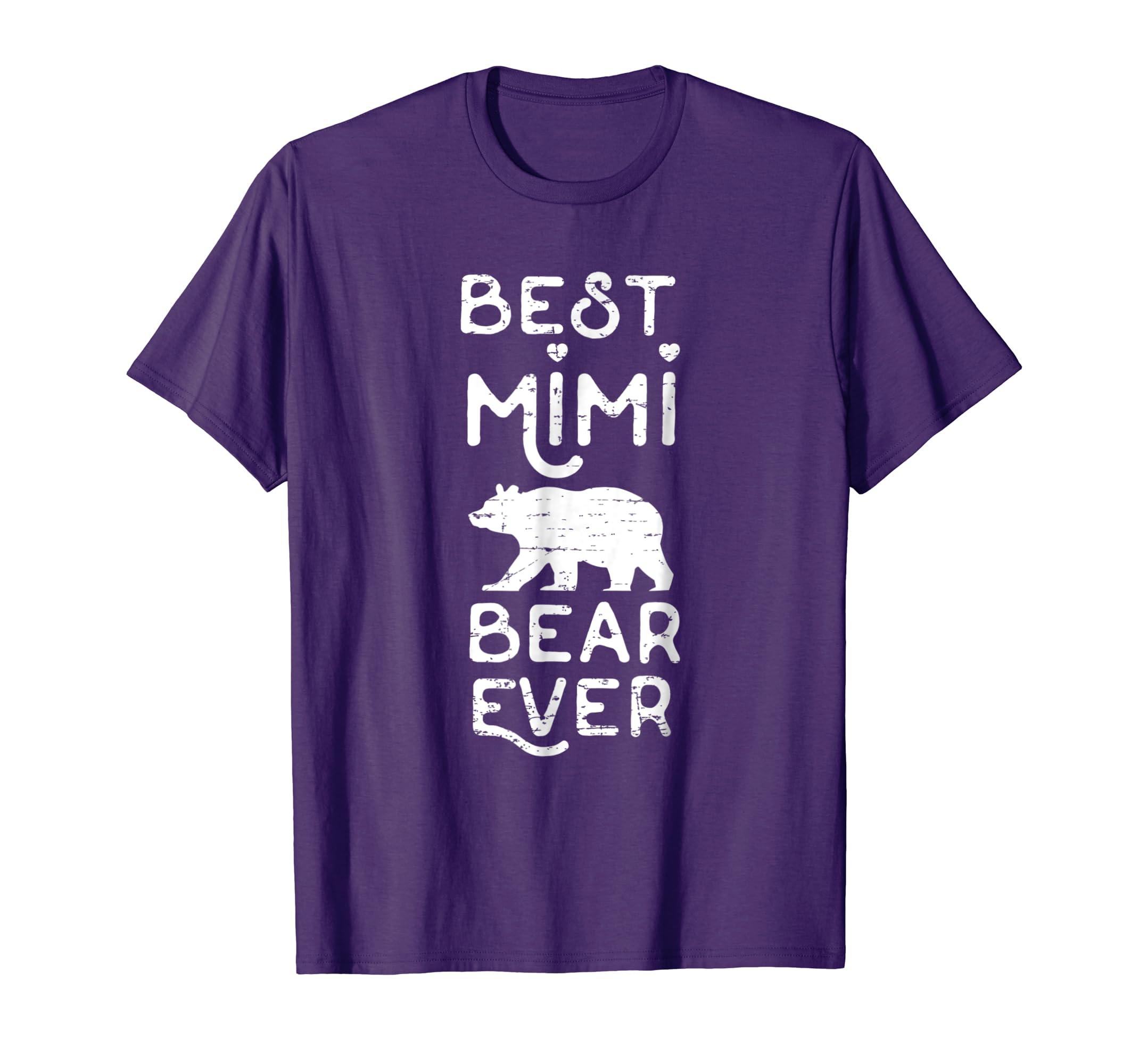 Best Mimi Bear Ever T Shirt   Nana Grandmother Shirt Gift-azvn