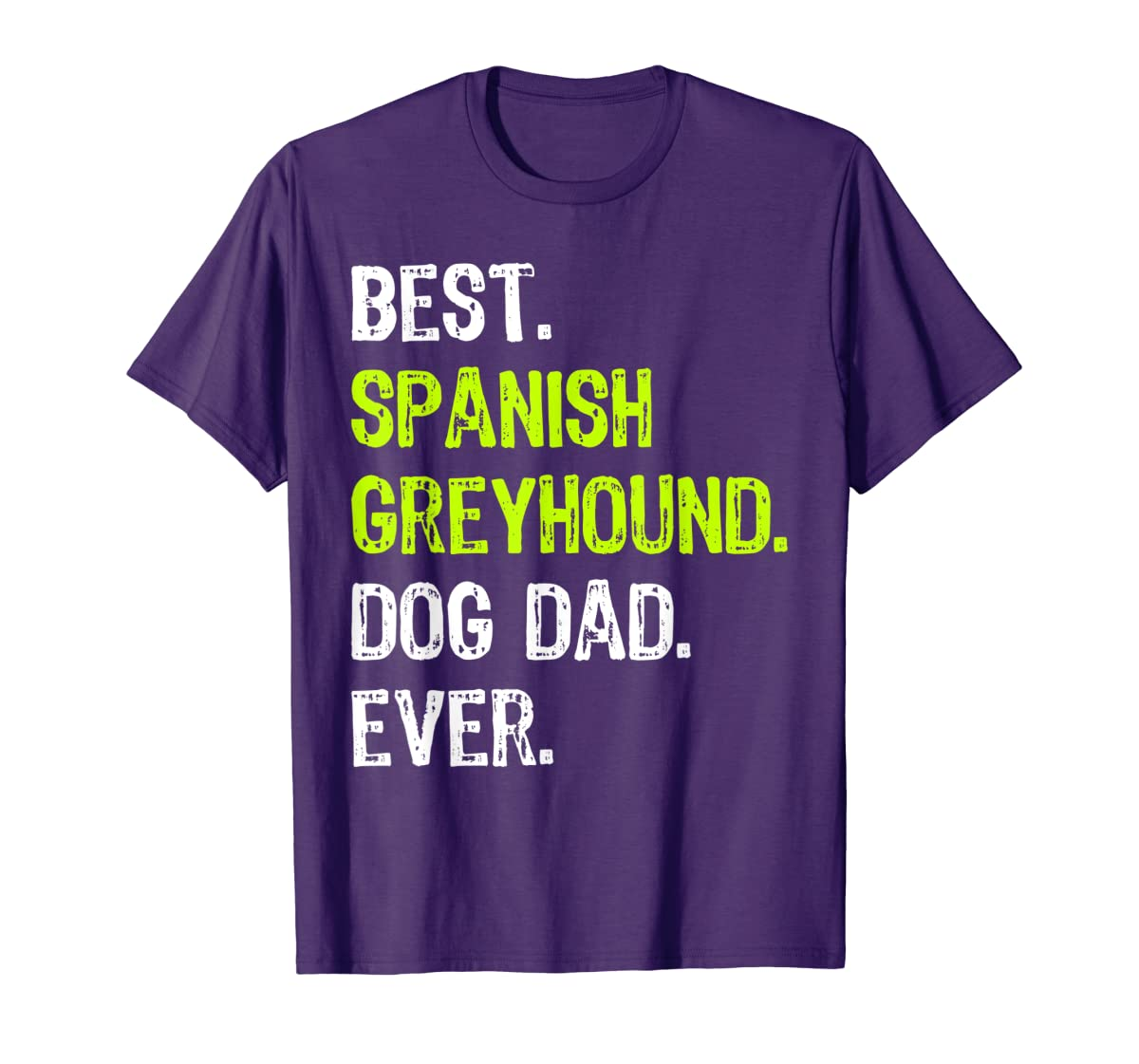 Spanish Greyhound Dog Dad Fathers Day Dog Lovers Gift T-Shirt-Men's T-Shirt-Purple