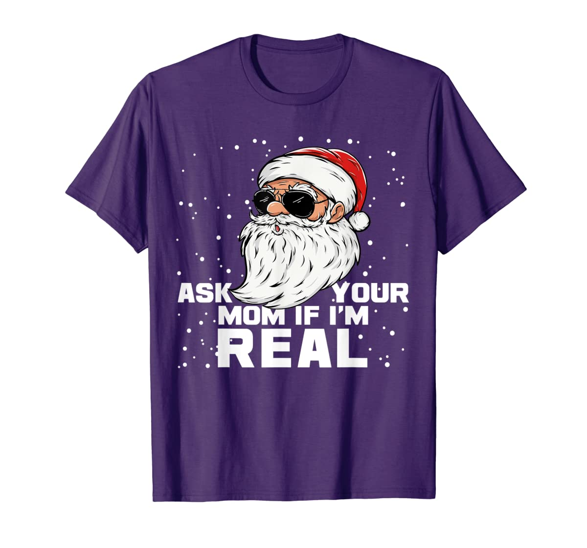 Ask Your Mom If I'm Real | Santa Claus Christmas T-Shirt-Men's T-Shirt-Purple