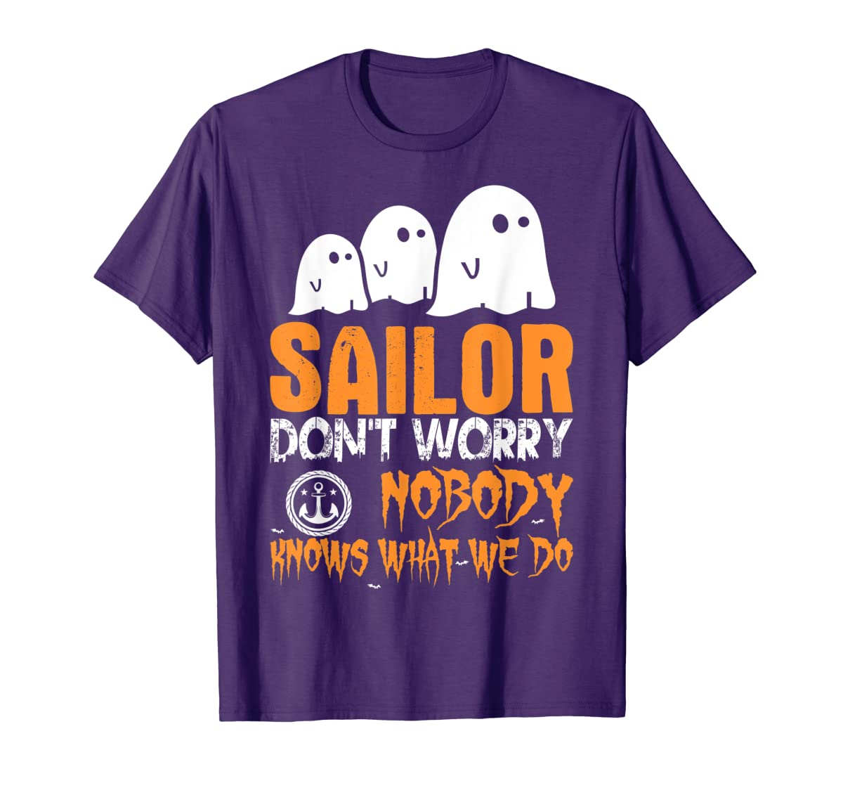 Sailor Nobody Knows What We Do Halloween T-Shirt-Men's T-Shirt-Purple