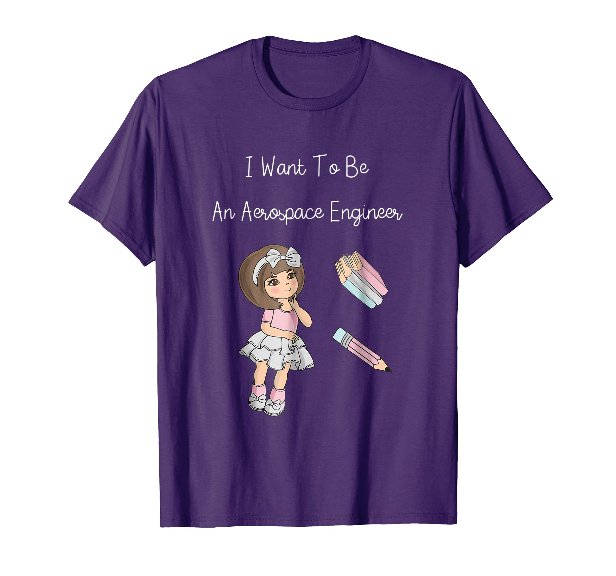 I Want to Be An Aerospace Engineer T-Shirt Funny Goal Girls-Rose