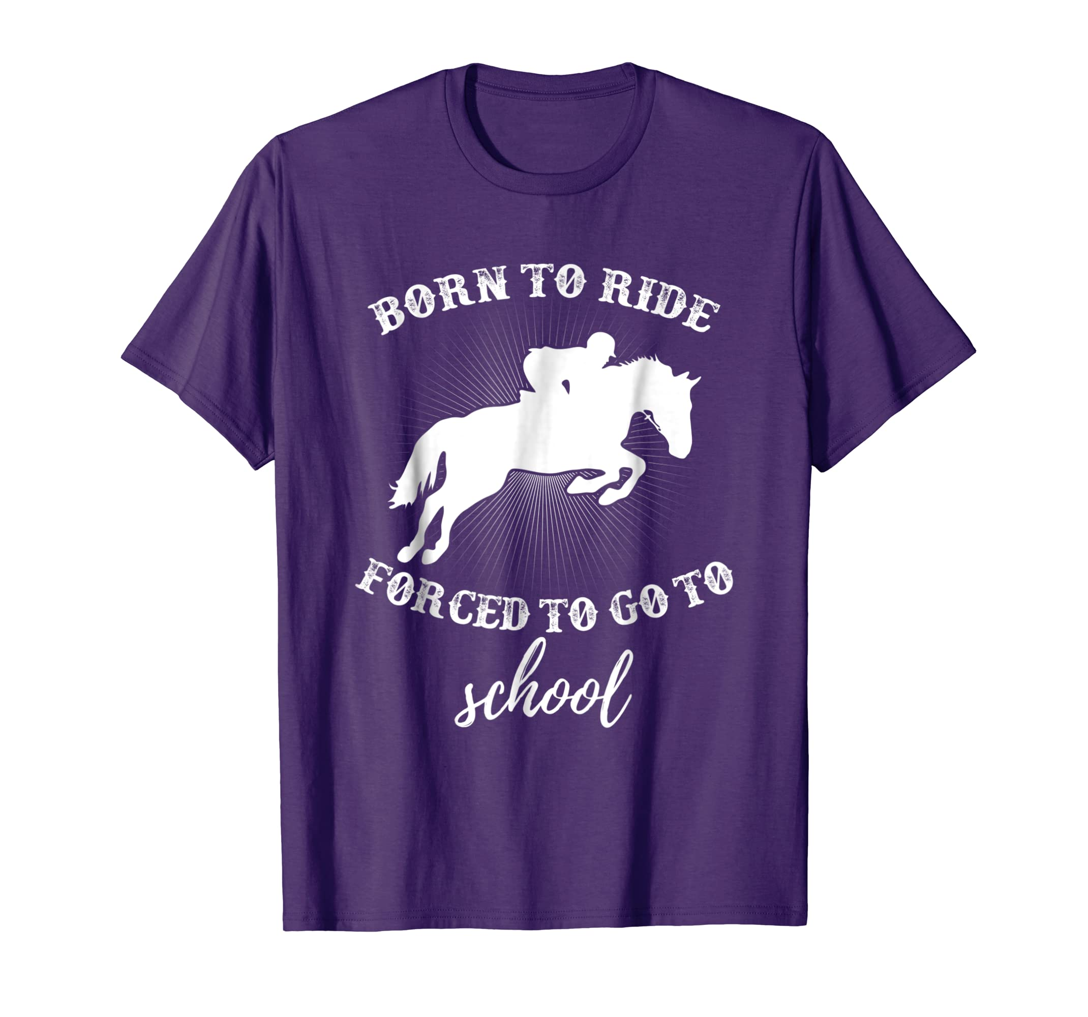 Born To Ride Forced To Go To School Horse Shirt for Girls-azvn