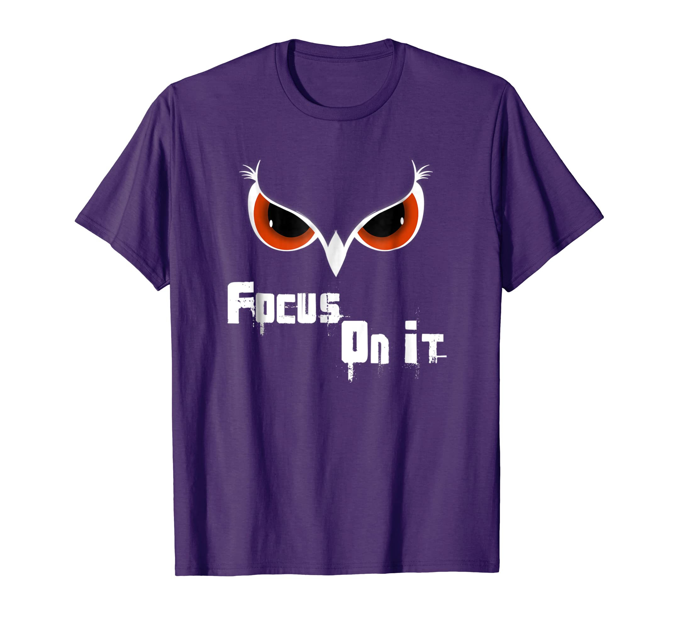 Focus  Exclusion, Matter eagle eyes, focus on it, T Shirt-Teesml