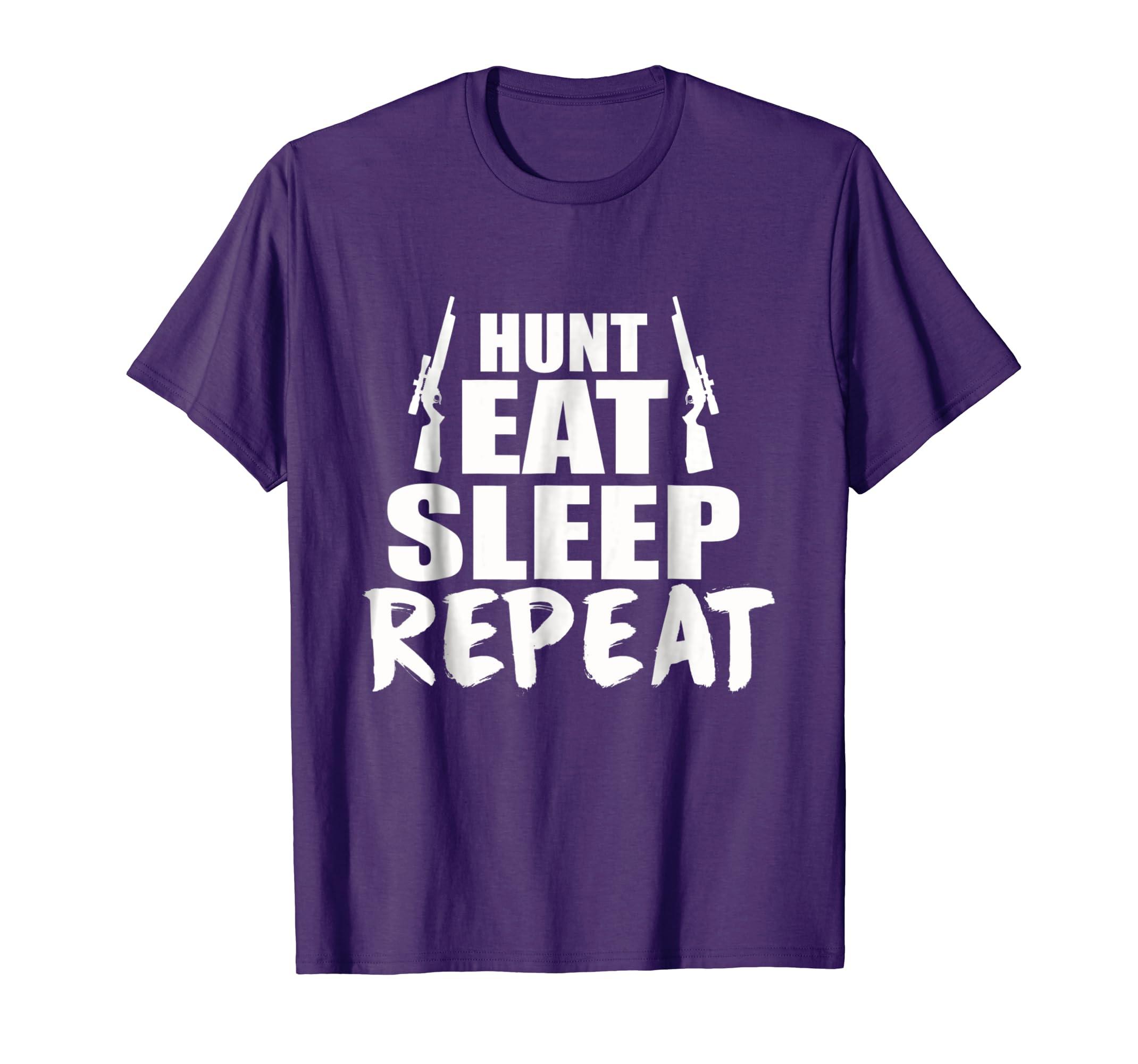 16d4a49b Amazon.com: Hunt Eat Sleep Repeat T-shirt: Clothing