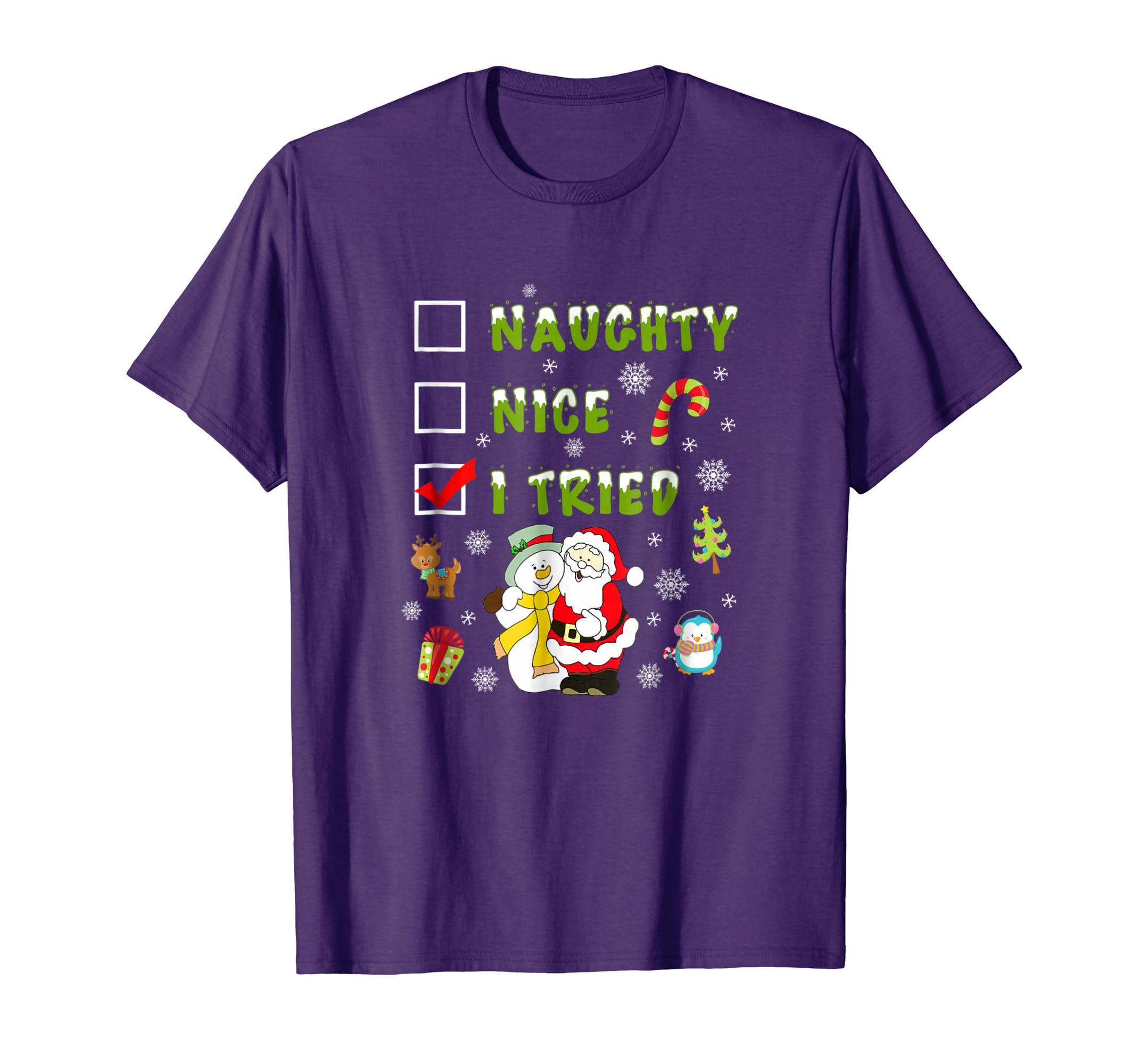 Nice Naughty I Tried Merry Christmas Shirt-azvn