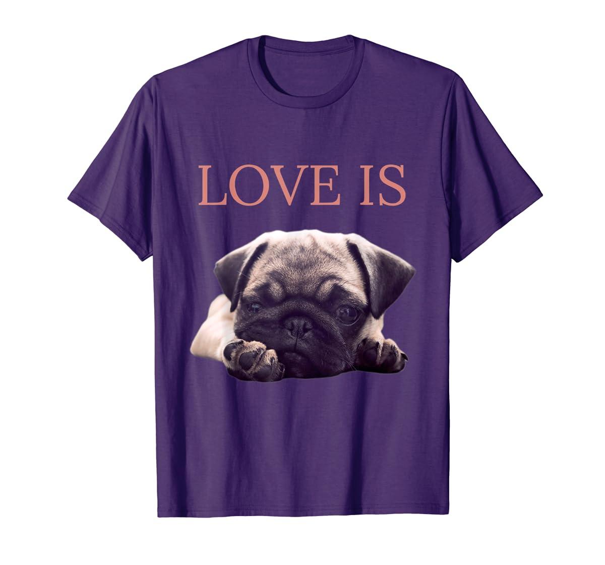 Mothers Day Pug Shirt Women Men Pug Mom Life Tee Love Is Dog-Men's T-Shirt-Purple
