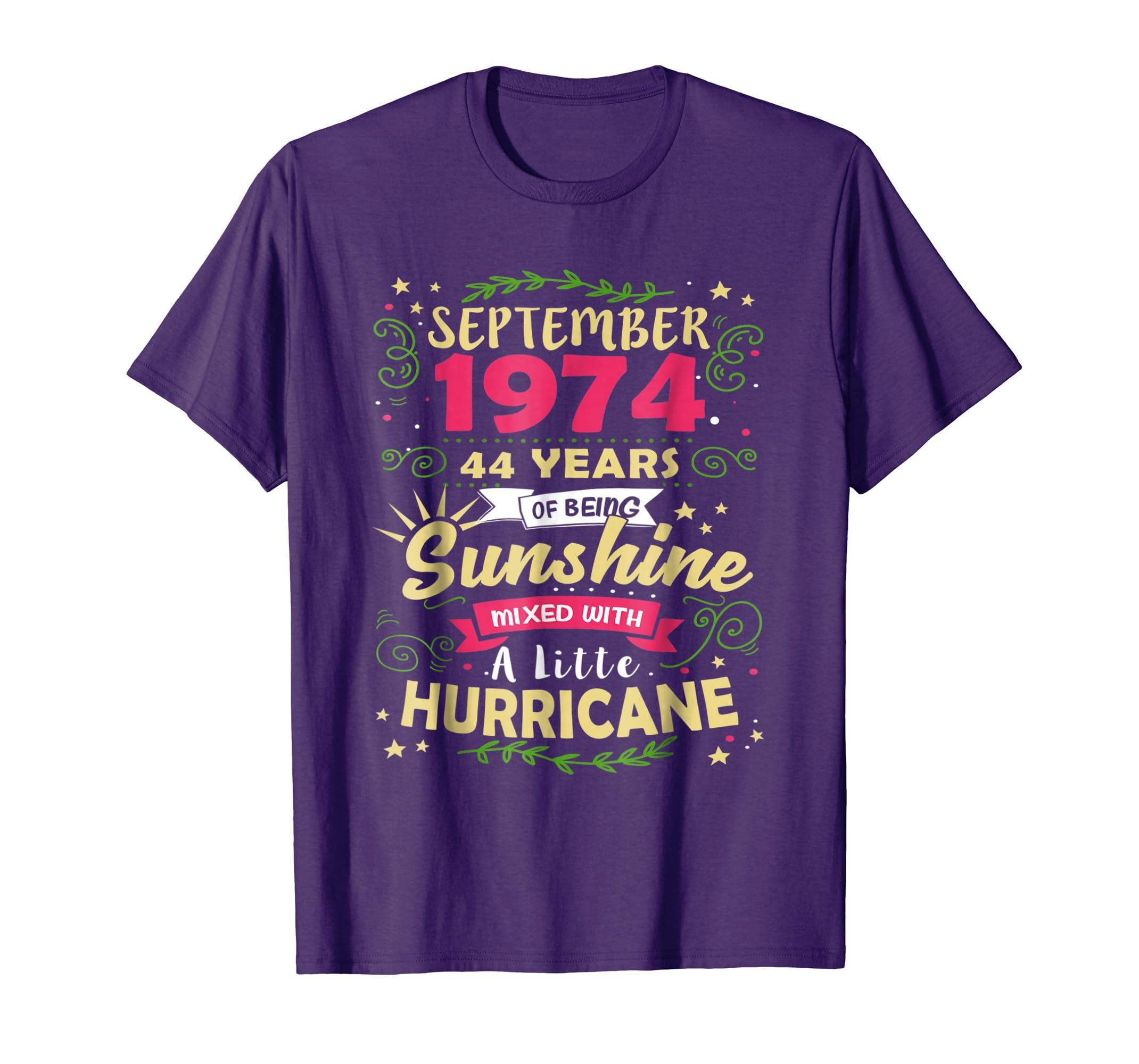 44th Birthday Gifts September 1974 Of Being Sunshine T Shirt-Awarplus