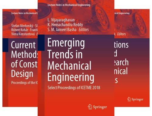 Lecture Notes in Mechanical Engineering (101-150) (50 Book Series)