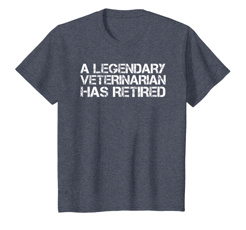 LEGENDARY VETERINARIAN HAS RETIRED Funny Retirement Vet Gift T-Shirt