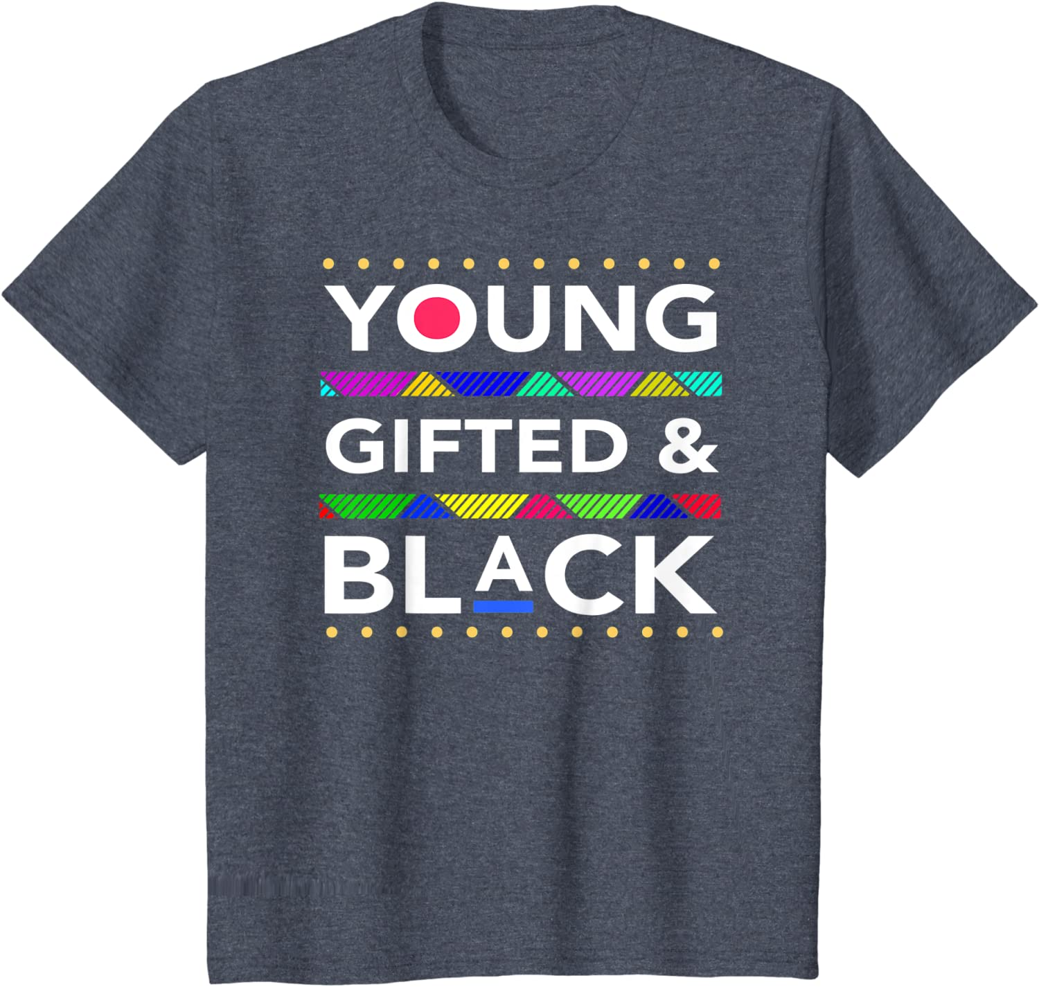 Young Gifted Black4 Black Girl Magic and Black History T-Shirt
