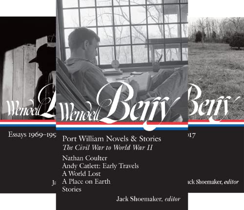 Library of America Wendell Berry Edition (3 Book Series)