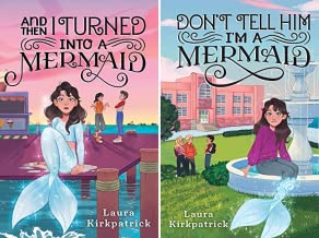 And Then I Turned Into a Mermaid (2 Book Series)
