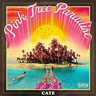 Pink Tree Paradise [Explicit]