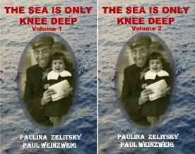 The Sea is Only Knee Deep (2 Book Series)