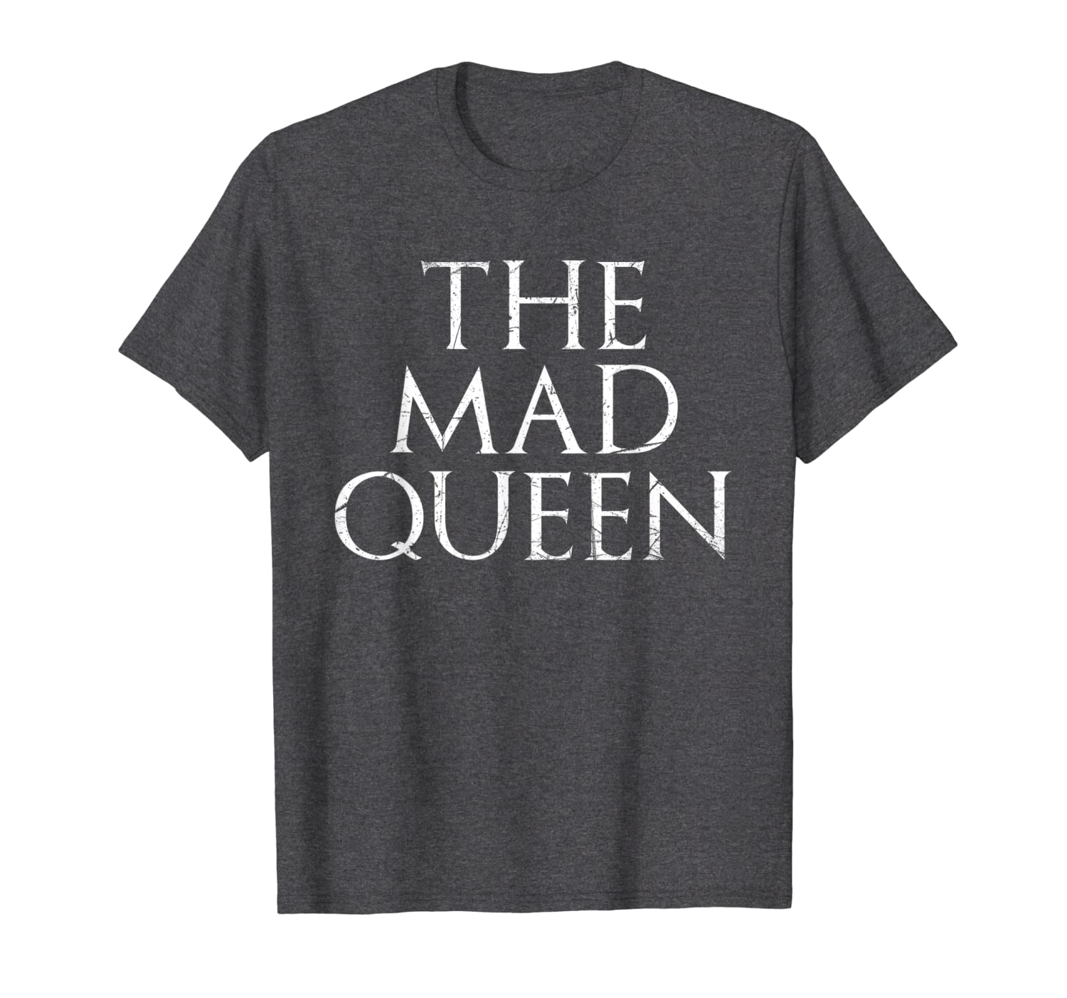 The Mad Queen Dragon Riding Crazy Tyrannical Ruler T-Shirt-TH