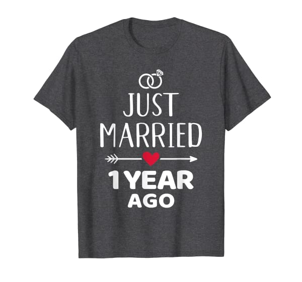 Just married 1 year ago 1st wedding anniversary T-Shirt