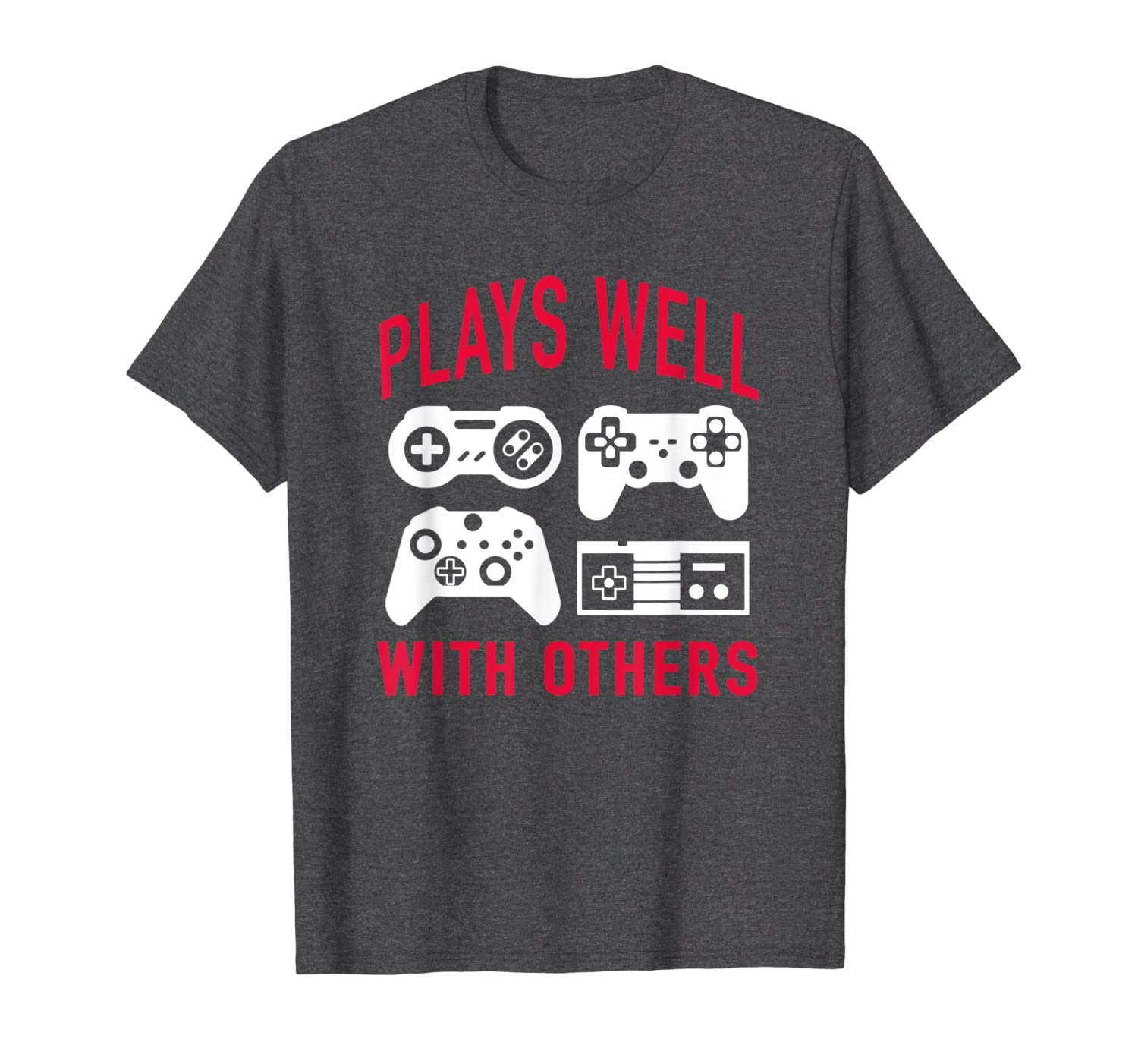 Gamer Shirts for Men Funny Video Game Plays Well With Others-TH