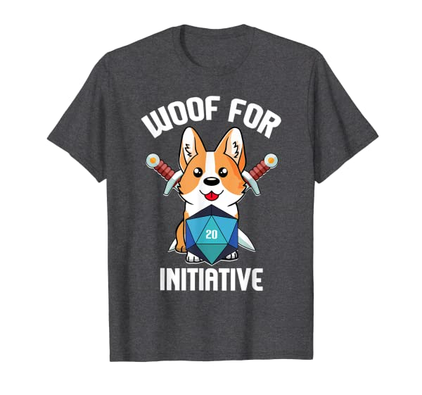 Woof for Initiative Funny Corgi D20 RPG Dungeons and Dogs T-Shirt