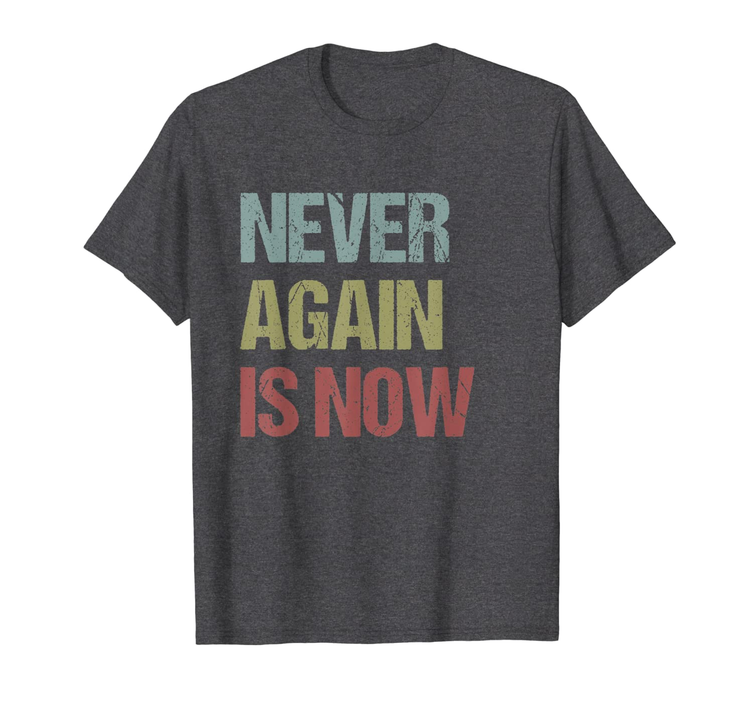 Never Again Is Now – Close the Camps Protest Tee