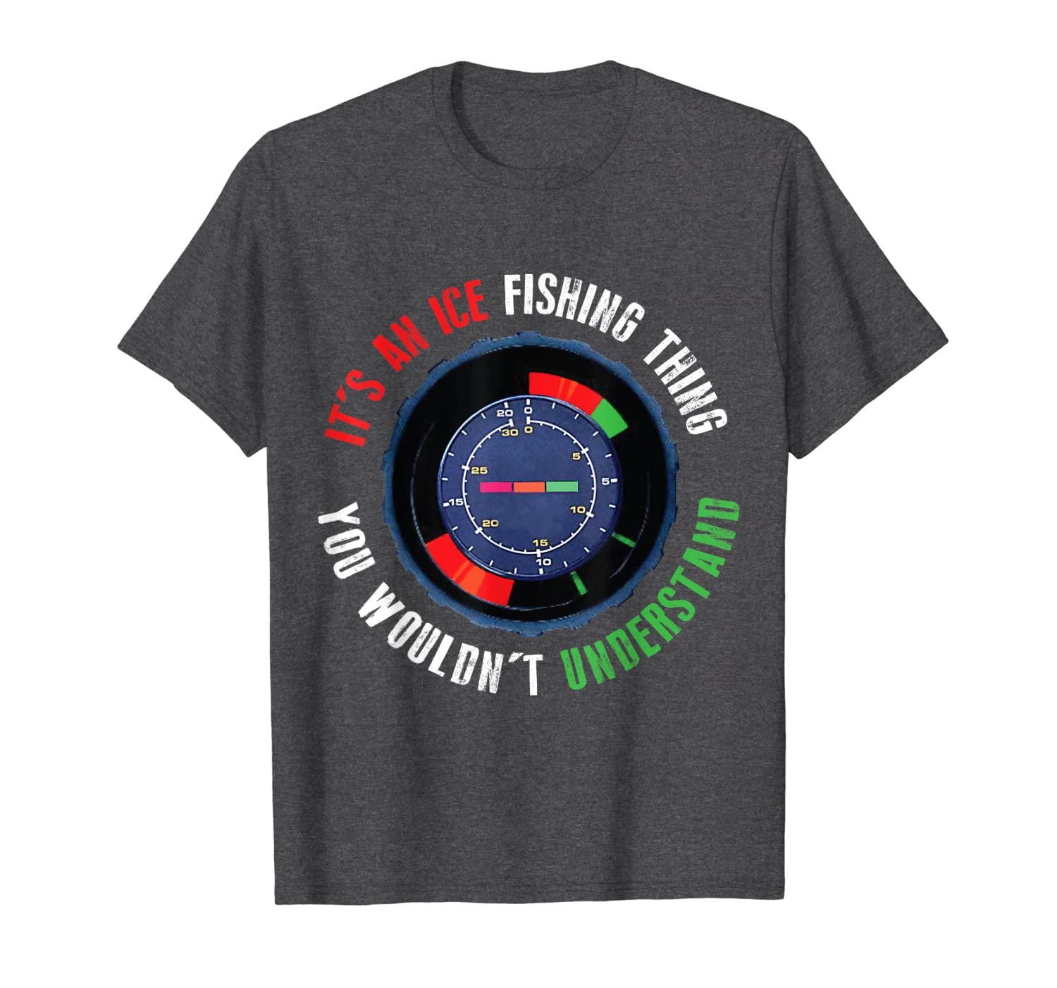 Ice Fishing Thing - You Wouldnt Understand - T-Shirt Unisex Tshirt